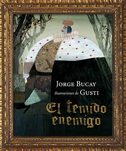 El temido enemigo (Spanish Edition): Jorge Bucay