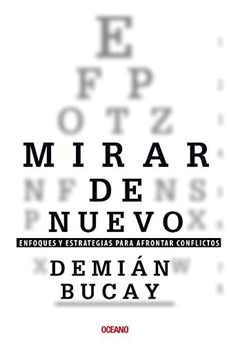 9786074004403: Mirar de nuevo.: Enfoques y estrategias para afrontar conflictos (Para estar bien) (Spanish Edition)