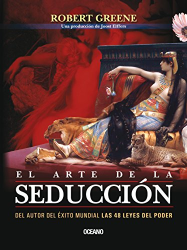 El arte de la seduccion / The: Greene, Robert