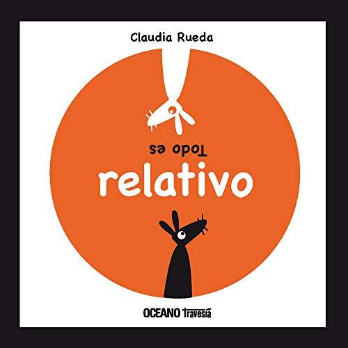 9786074005196: TODO ES RELATIVO (LOS ÁLBUMES)