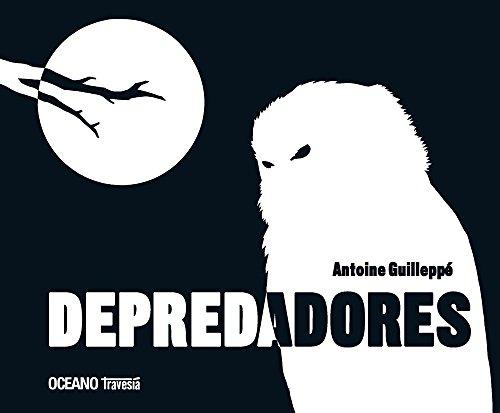 9786074005202: Depredadores (LOS ÁLBUMES)