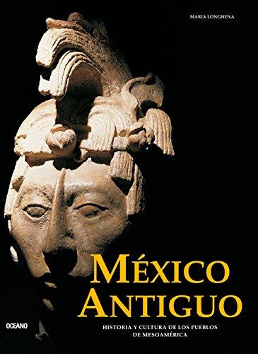 9786074005233: México antiguo: Historia y cultura de los pueblos de Mesoamérica (Artes visuales serie menor) (Spanish Edition)