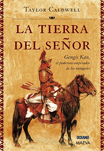 9786074005479: TIERRA DEL SEÑOR LA Gengis Kan N.Ed