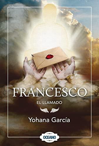 9786074005790: Francesco: El llamado (Spanish Edition)