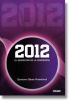 9786074005882: 2012 El Despertar De La Conciencia (Spanish Edition)