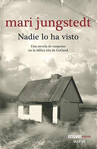 9786074006001: NADIE LO HA VISTO (Spanish Edition)