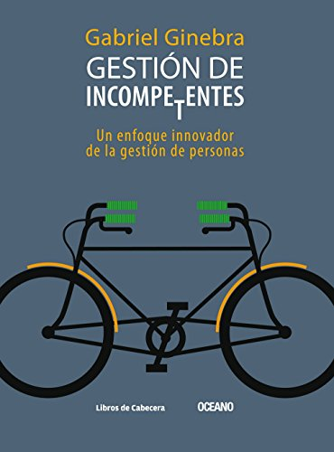 9786074006384: GESTION DE INCOMPETENTES (Spanish Edition)