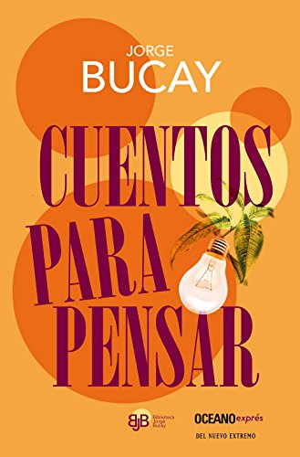 9786074006391: Cuentos para pensar / Stories for Thinking (Biblioteca Jorge Bucay)