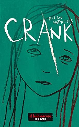 9786074006452: Crank (Spanish Edition)