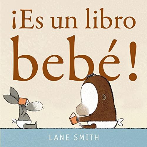 9786074006490: ¡Es un libro bebé! (Spanish Edition)