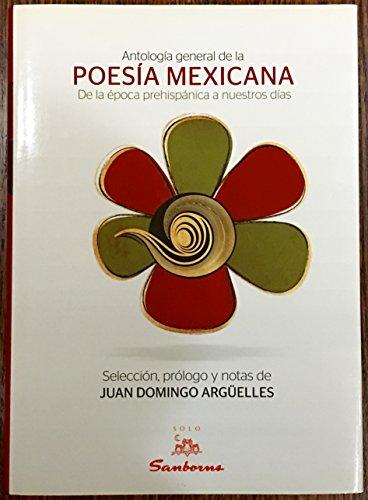 9786074006551: Antología general de la poesía mexicana (Edición Sanborns)