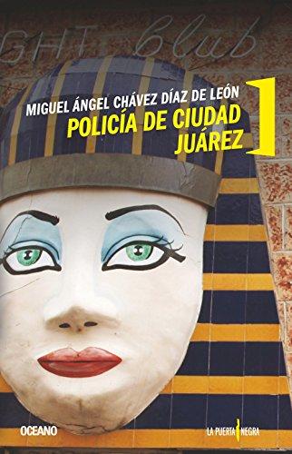 Policia de Ciudad Juarez: Chavez Diaz De