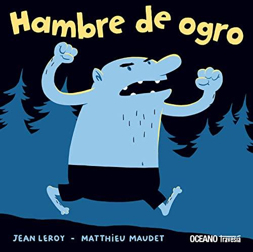 9786074008944: Hambre De Ogro (Primeras travesías)