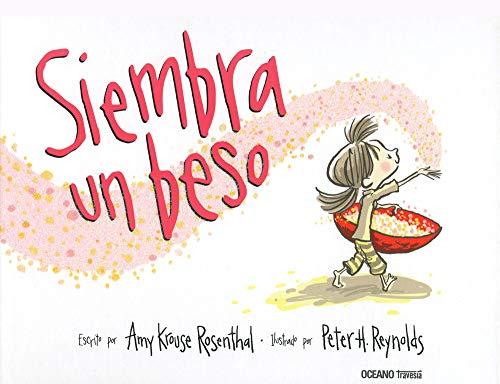 9786074009590: Siembra un beso (Spanish Edition)