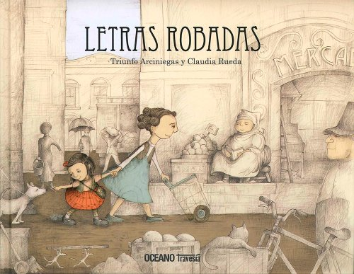 9786074009620: Letras robadas (Spanish Edition)