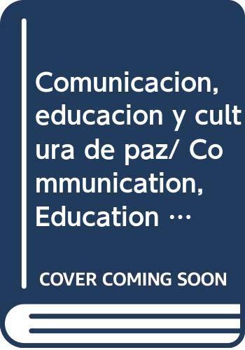 9786074010015: Comunicacion, educacion y cultura de paz (Spanish Edition)