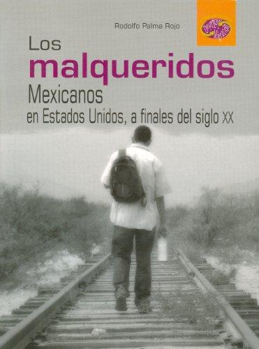 9786074010824: Malqueridos, Los. (Coleccion Desarrollo & Migracion) (Spanish Edition)