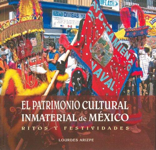 9786074010930: El patrimonio cultural inmaterial de Mexico (Pensar La Cultura) (Spanish Edition)