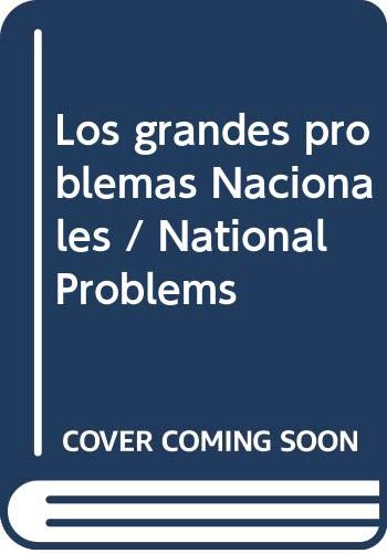 Los grandes problemas Nacionales / National Problems: Schidt, Samuel