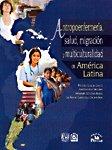 Antropoenfermeria, salud, migracion y multiculturalidad en America: Reyes, Armando Sanchez,