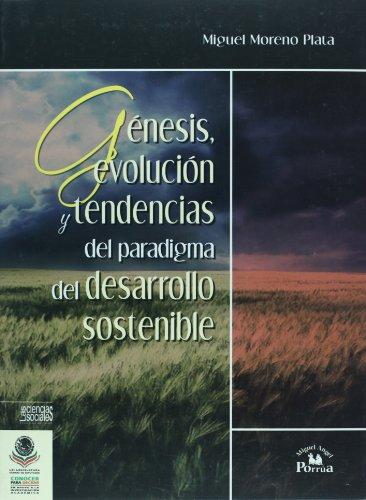 9786074012828: Genesis, evolucion y tendencias del paradigma del desarrollo sostenible (Spanish Edition)