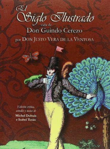 9786074012910: Siglo ilustrado, vida de Don Guindo Cerezo