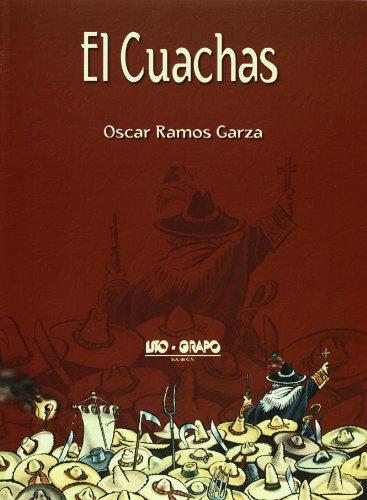 9786074013115: El Cuachas (Spanish Edition)