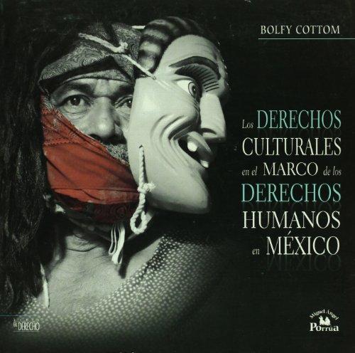 9786074013184: Los derechos culturales en el marco de los derechos humanos en Mexico