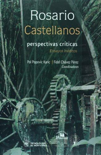 Rosario Castellanos: perspectivas criticas. Ensayos ineditos (Spanish: Pol Popovic Karic;