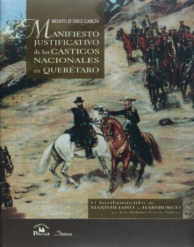 Manifiesto justificativo de los castigos nacionales en: Garcia, Benito Juarez;