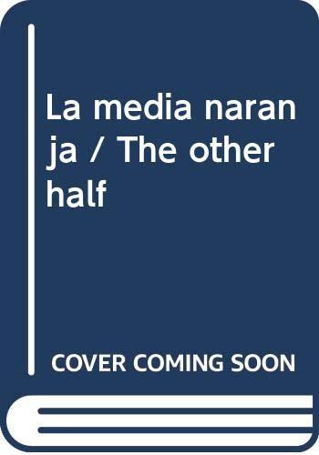 La media naranja / The other half: Schoenfelder, Alejandro Pohlenz