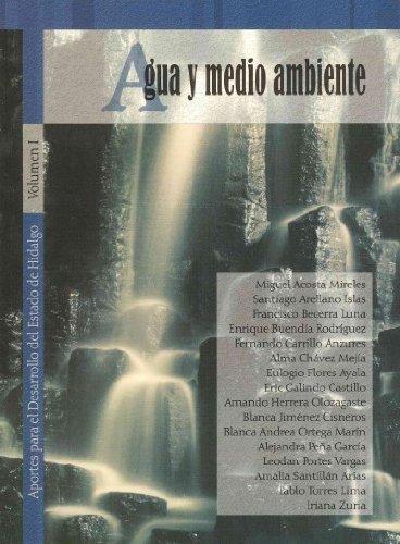 Agua y medio ambiente: Aportes para el: Angeles Ángeles, Luis