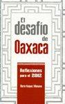 El Desafio De Oaxaca: Reflexiones Para El: Vásquez Villanueva, Martín