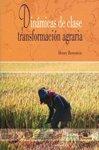 Dinámicas de clase y transformación agraria: Bernstein, Henry