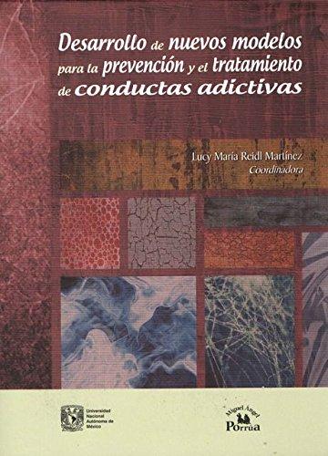 9786074016406: desarrollo de nuevos modelos para la prevencion y el tratamiento de conductas adictivas; seminarios academicos.