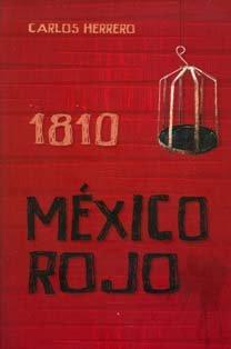 9786074016741: 1810 Mexico Rojo Estudios De Historia Social