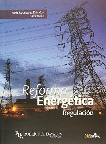 9786074019360: REFORMA ENERGETICA. REGULACION (INCLUYE 2 CD)