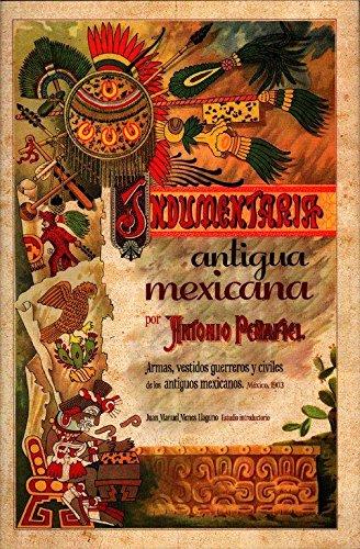 9786074019780: Indumentaria antigua mexicana.