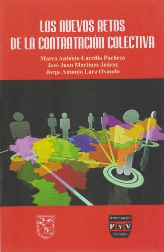 Los nuevos retos de la contratacion colectiva: Marco Antonio Carrillo