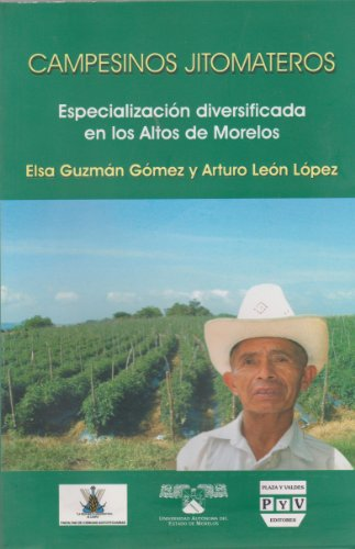 Campesinos Jitomateros (Spanish Edition): Gomez, Elsa Guzman;