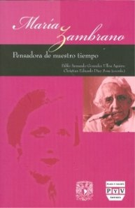9786074021011: María Zambrano pensadora de nuestrotiempo