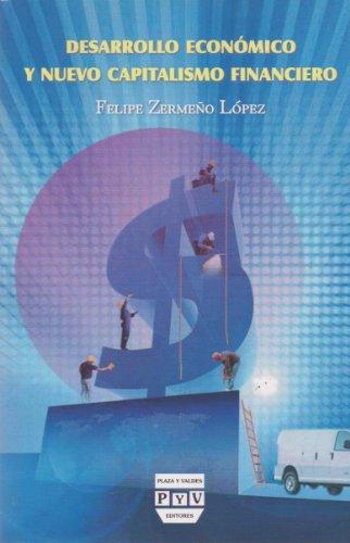 9786074021400: desarrollo economico y nuevo capitalismo financiero