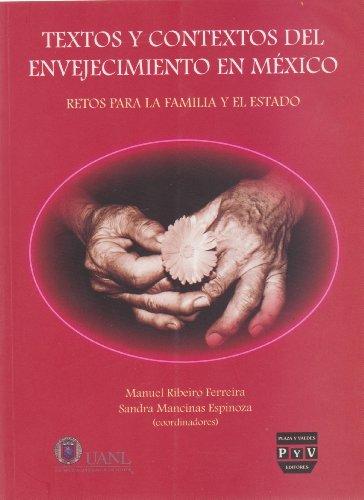 Textos y contextos del envejecmiento en México: Retos para la familia y el estado: Ribeiro ...