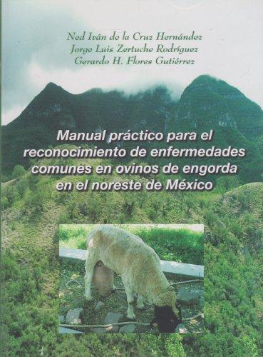 Manual practico para el reconocimiento de enfermedades: Hernandez, Ned Ivan