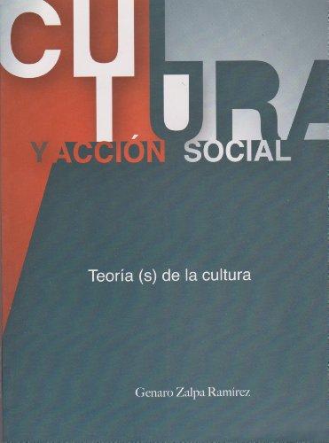 9786074023497: Cultura y accion social. Teoria (s) de la cultura. (Spanish Edition)