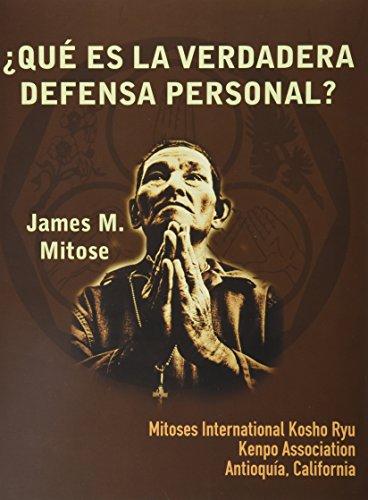 9786074024487: Que Es La Verdadera Defensa Personal? (Spanish Edition)