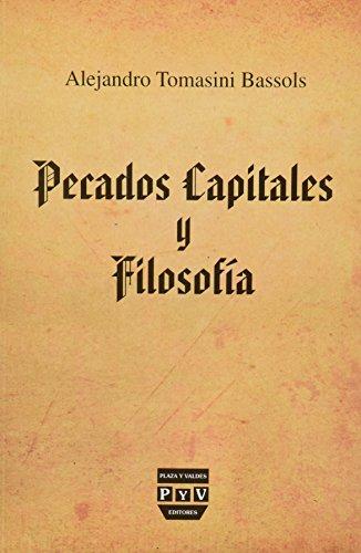 9786074025378: PECADOS CAPITALES Y FILOSOFIA