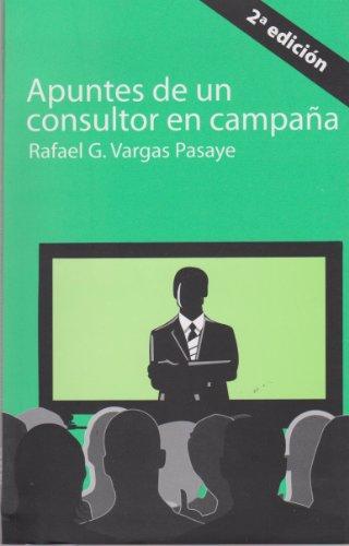 9786074025804: Apuntes de un consultor en campana (Spanish Edition)