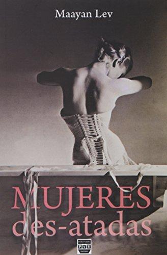 9786074026795: Mujeres Des - Atadas