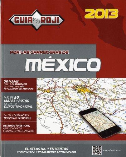 9786074032048: Por las Carreteras de México 2013